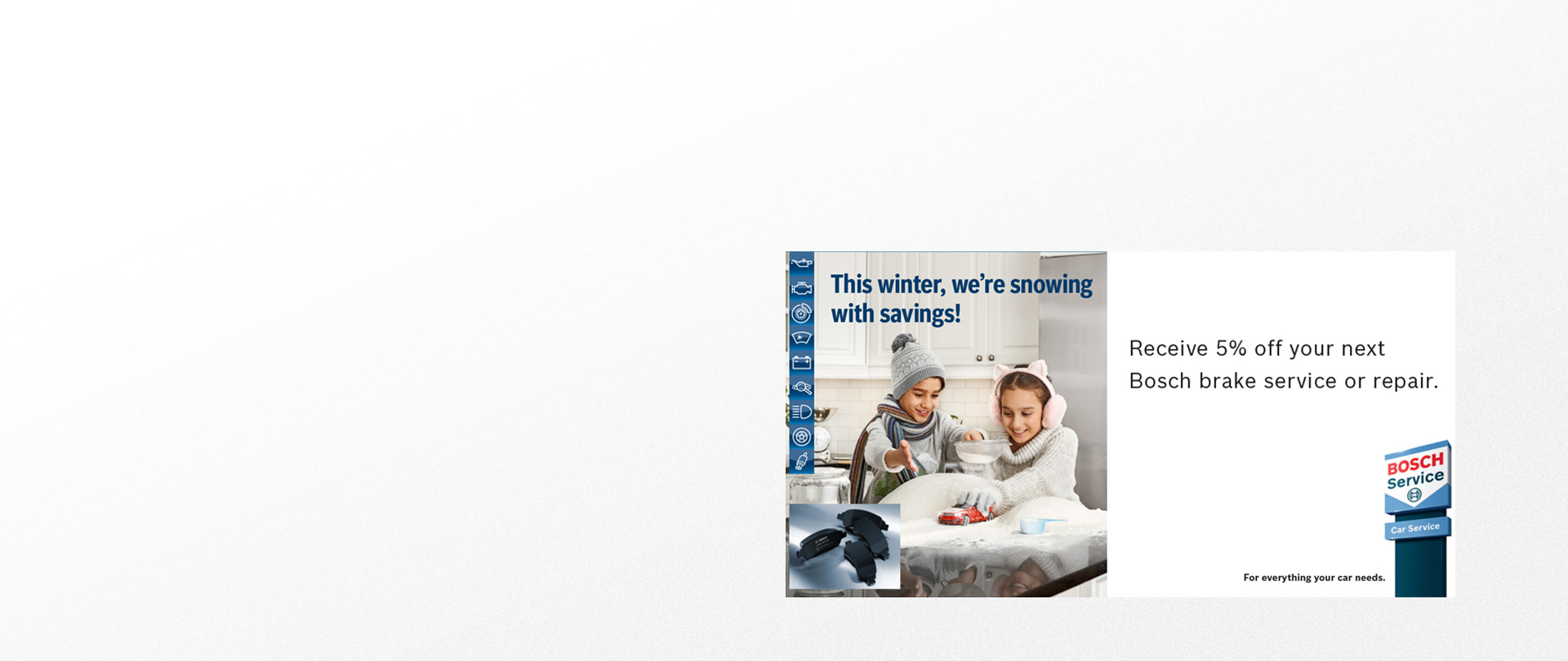 BOSCH  5% off your next Service or Repair